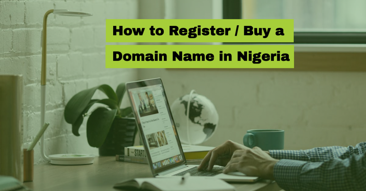 How to Register / Buy a Domain Name in Nigeria