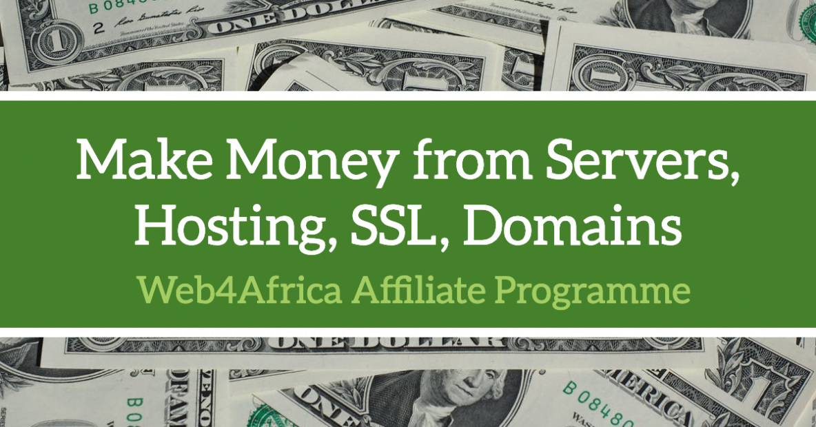 Make Money from Web Hosting through Web4Africa Affiliate programme